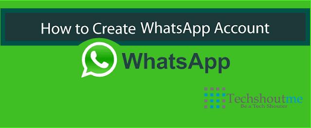 How to Create WhatsApp Account