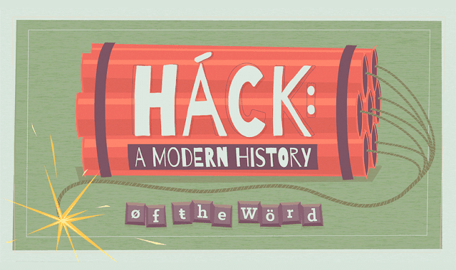 Hack A Modern History of the Word