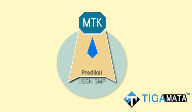 Prediksi Soal USBN Matematika SMP 2019 dan Kunci Jawaban
