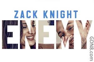 ENEMY LYRICS - Zack Knight