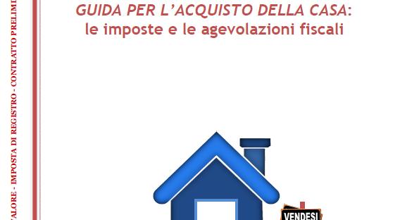 Nuova guida acquisto casa agenzia delle entrate - Iva 4 costruzione prima casa agenzia entrate ...