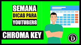 CHROMA KEY (Fundo Verde) - Dicas com Lenon Portes (SEMANA DICAS PARA YOUTUBERS)
