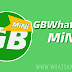 GBWhatsApp MiNi v6.85 Latest Version Download Now [ Anti Ban 100 % ]