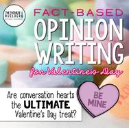 https://www.teacherspayteachers.com/Product/Fact-Based-Opinion-Writing-for-Valentines-Day-2358253