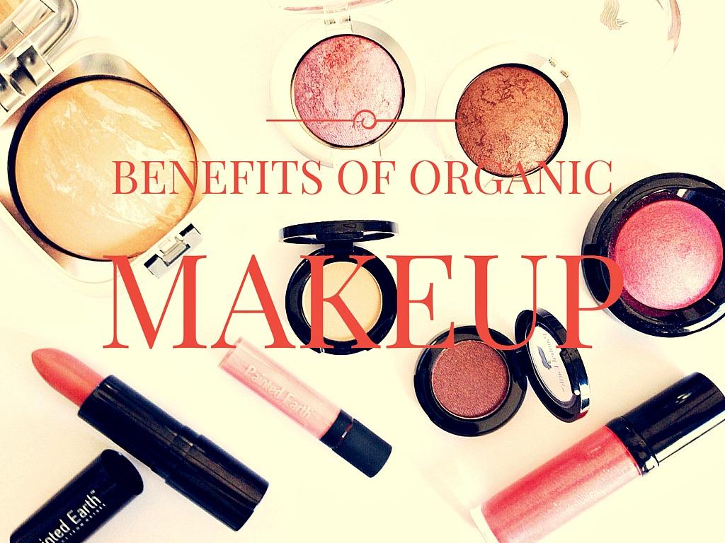 Benefits of Using Organic Makeup