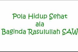 Diet Sehat ala Rasulullah Terbaru 2016 !!!