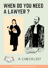 When do you need a LAWYER ? A Checklist