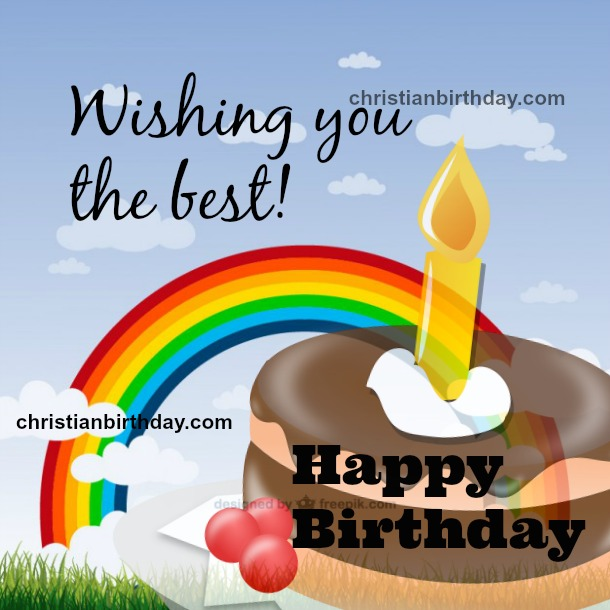 Happy Birthday wishing the best, free christian card free quotes