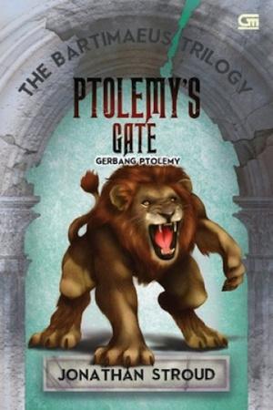 Ptolemy's Gate : Kisah Akhir dari The Bartimaeus Trilogy