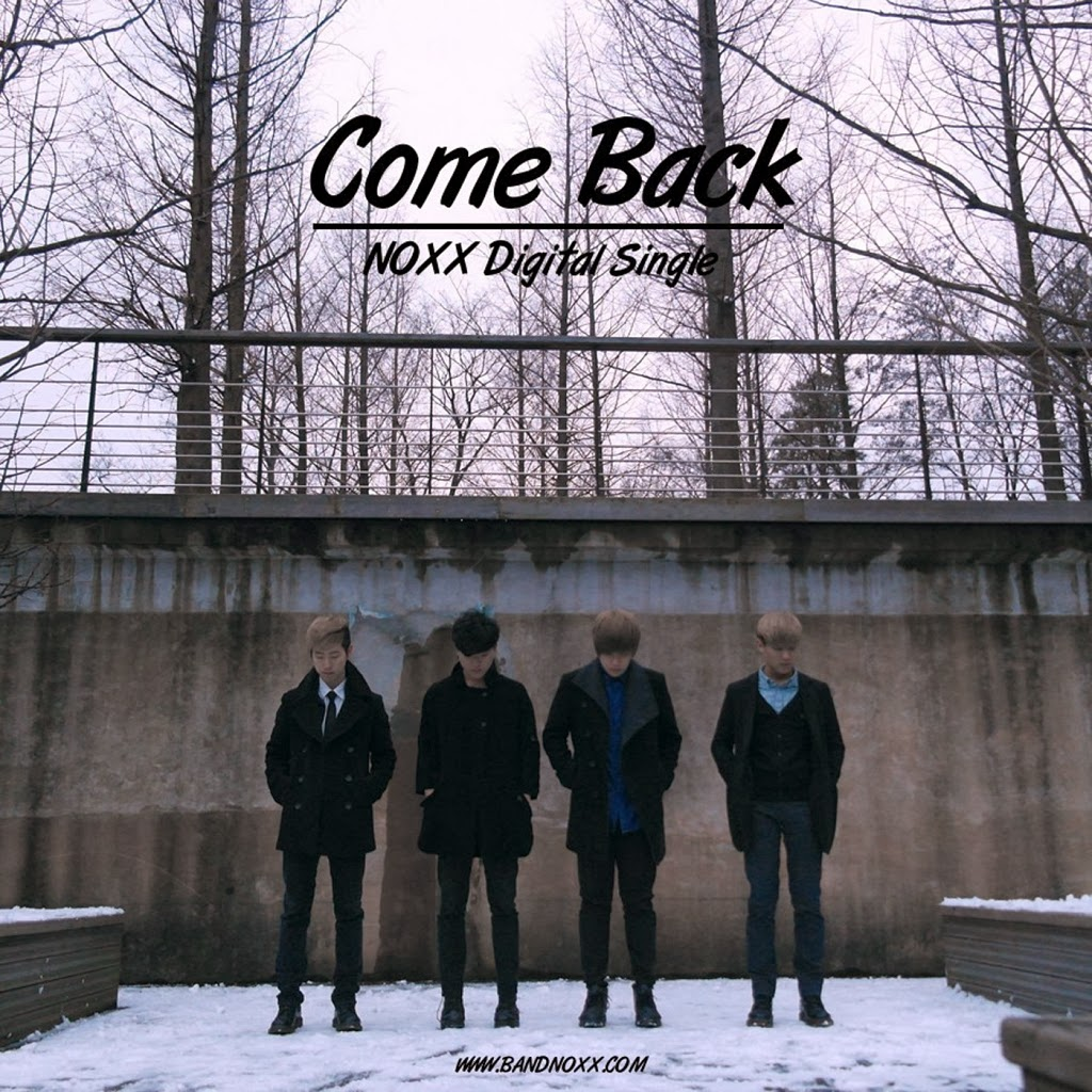 [Single] NOXX – Come Back