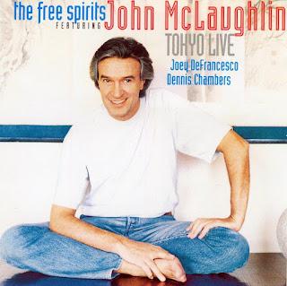 The Free Spirits Featuring John McLaughlin - 1993 - Tokyo Live