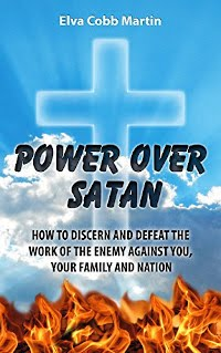Power Over Satan: Victory in Spiritual Warfare - book promotion by Elva Cobb Martin
