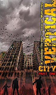 VERTICAL CITY: A ZOMBIE THRILLER