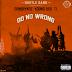 GFMBRYYCE, Young Dro & T.I. - Do No Wrong