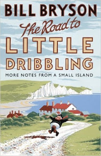 Bill Bryson: The Road to Little Dribbliing