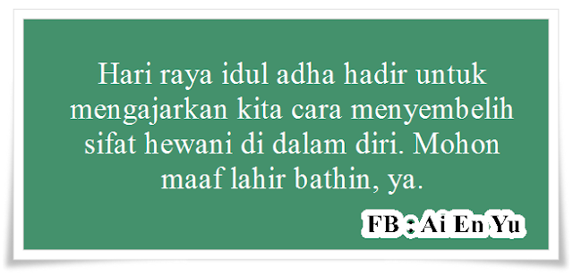 Kata-Kata Mutiara Ai En Yu Tentang Ucapan Hari Raya Idul Adha