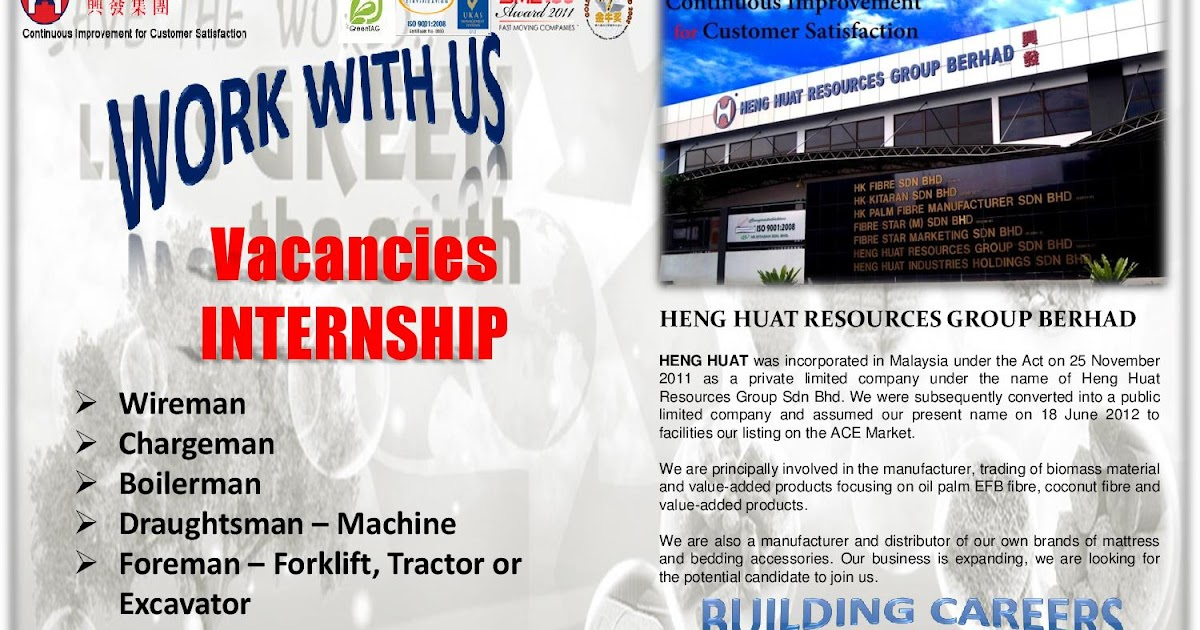 14/2/18: Internship Opprotunities at Heng Huat Resources