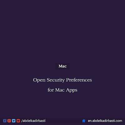 Open Security Preferences for Mac Apps