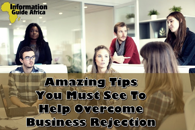 Amazing Tips You Must See To Help Overcome Business Rejection