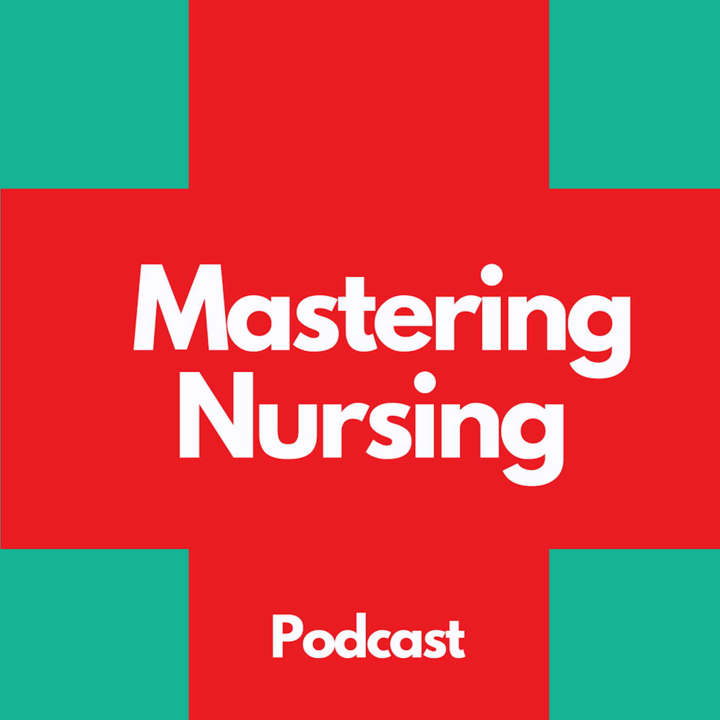 The Mastering Nursing Podcast