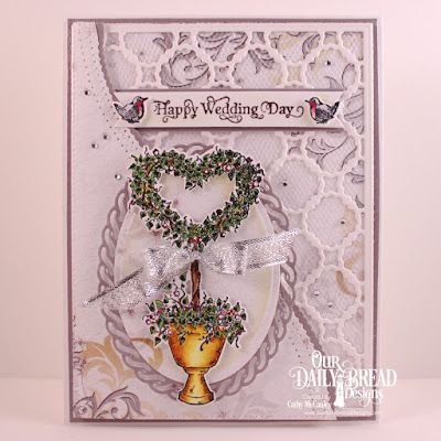 Our Daily Bread Designs Stamp Set: Happy Wedding Day, Paper Collection: Wedding Wishes, Custom Dies: Scalloped Chain, Pennant Flags, Heart Topiary, Leafy Edged Borders, Ovals, Layered Lacey Oval