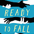 Review: Ready to Fall by Marcella Pixley