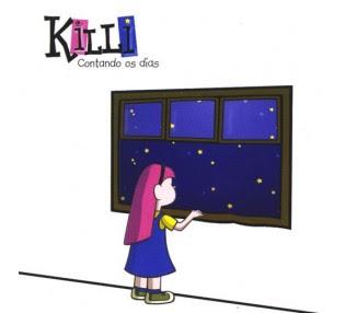 KiLLi Contando os Dias 2003