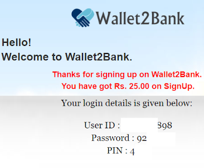 (Unlimited + Proof) Wallet2Bank - Rs.25 Free Recharge On Sign Up + Rs.10 Refer & Earn Unlimited
