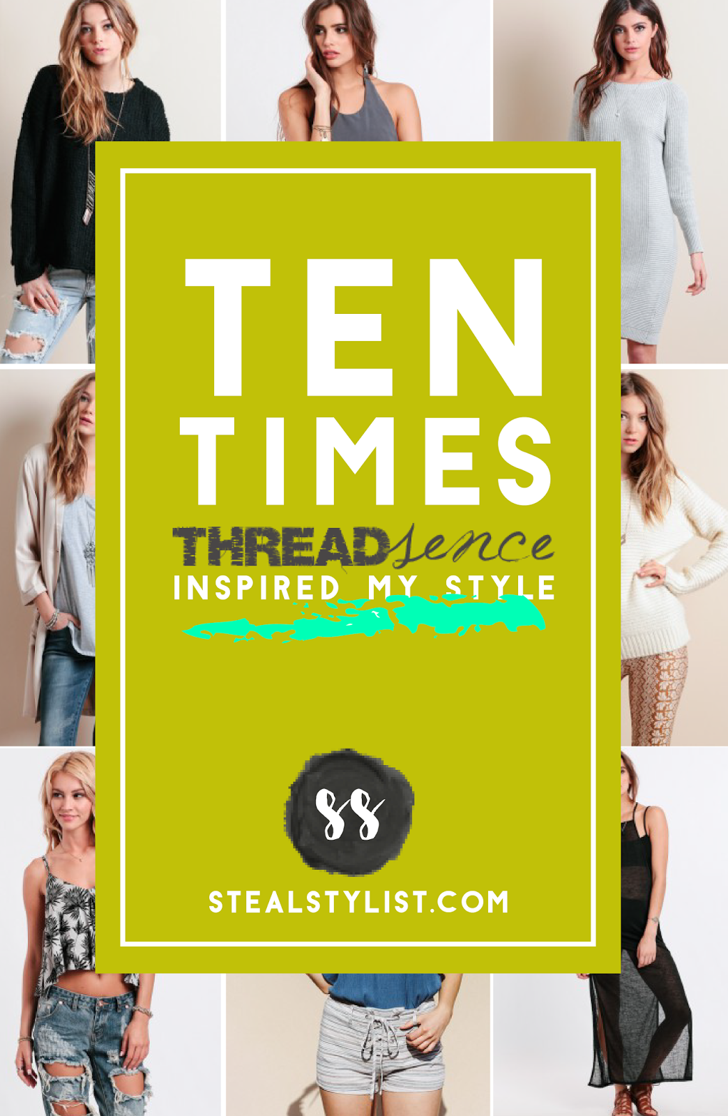 10 times Threadsense inspired my personal style