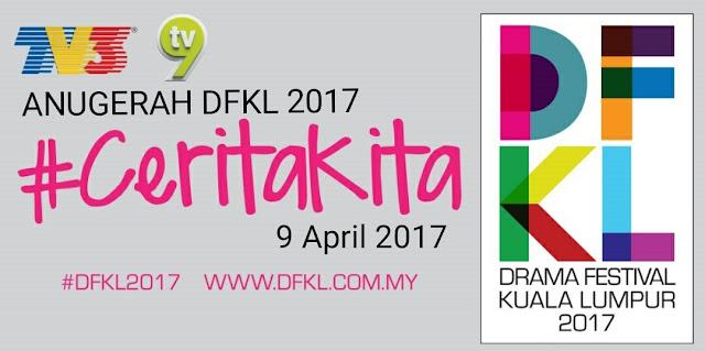 Live Streaming Anugerah Drama Festival Kuala Lumpur (DFKL) 2017
