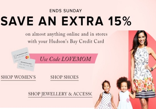 Hudson's Bay Mother's Day Extra 15% Off Promo Code