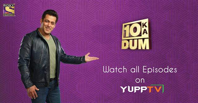 https://www.yupptv.com/channels/sony-entertainment-apac/10-ka-dum-season-3/latest