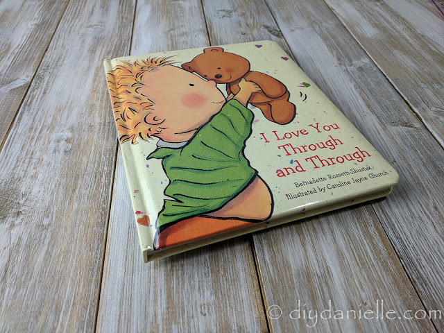 I Love You Through and Through is a favorite for my 2 year old son.