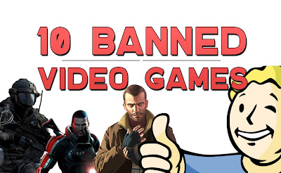 Top 10 Video Games That Were BANNED