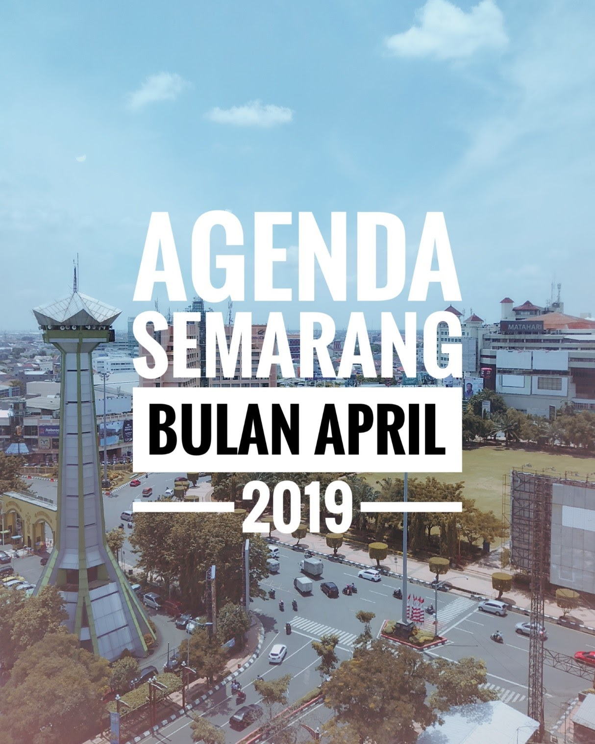 Agenda Semarang April 2019