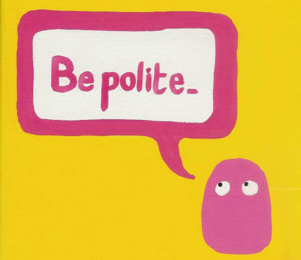 Be_polite_and_speak_gently_600x520