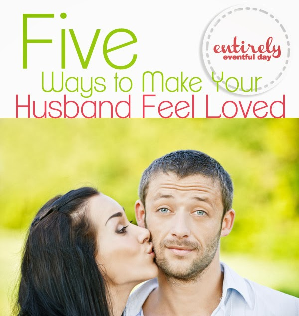 Five Ways to Make your Husband Feel Loved