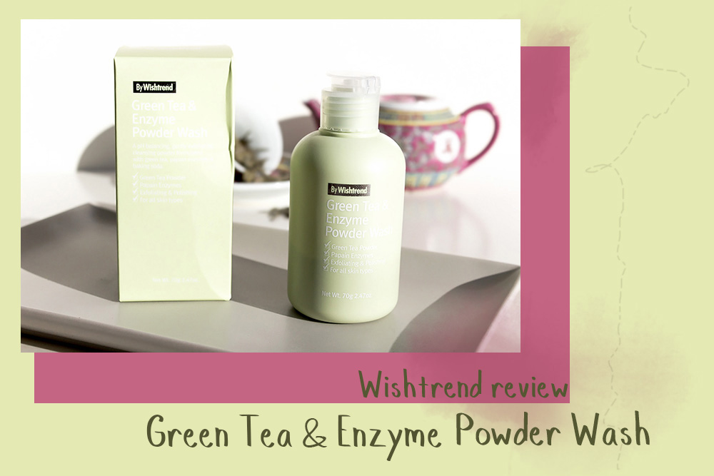byWishtrend Green Tea & Enzyme Powder Wash review