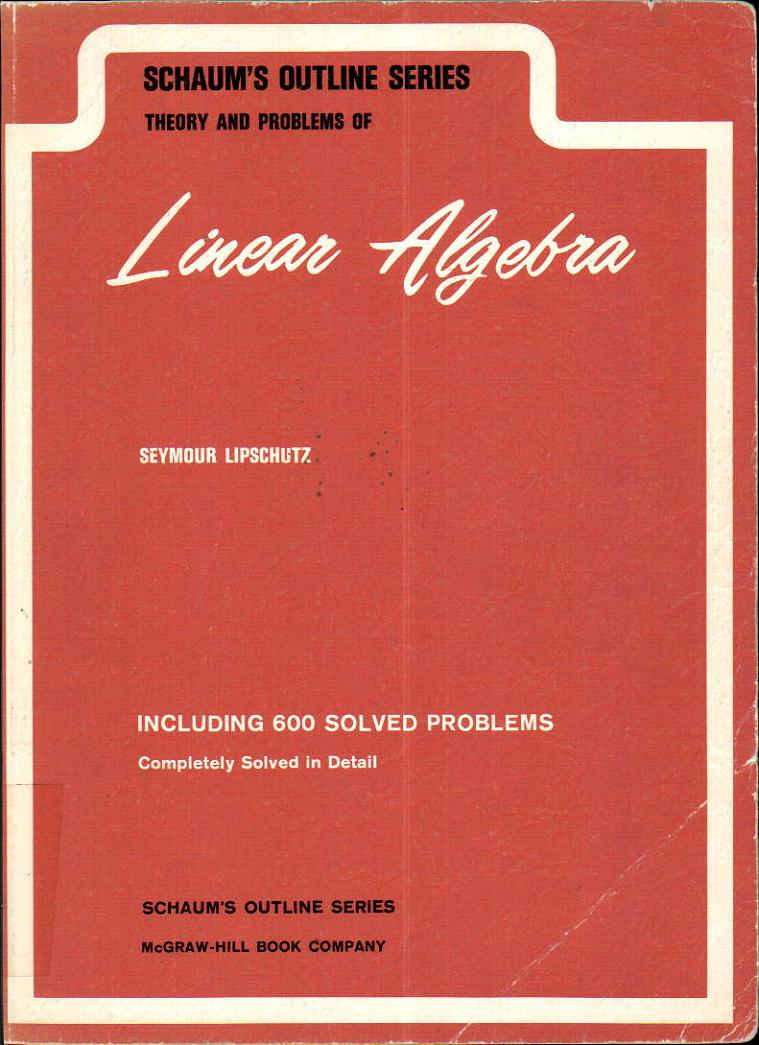 pdf book : LINEAR ALGEBRA, SCHAUM'S OUTLINE SERIES by