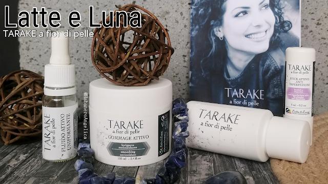 recensione Linea Tarake a fior di pelle Latte e Luna cosmesi Naturale Biologica