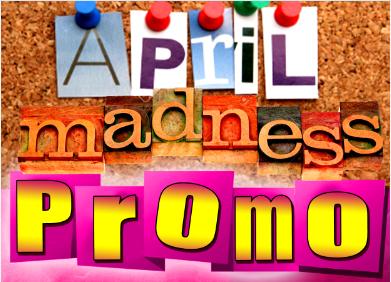 April madness promo