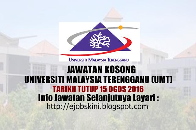 jawatan kosong di universiti malaysia terengganu (umt) ogos 2016