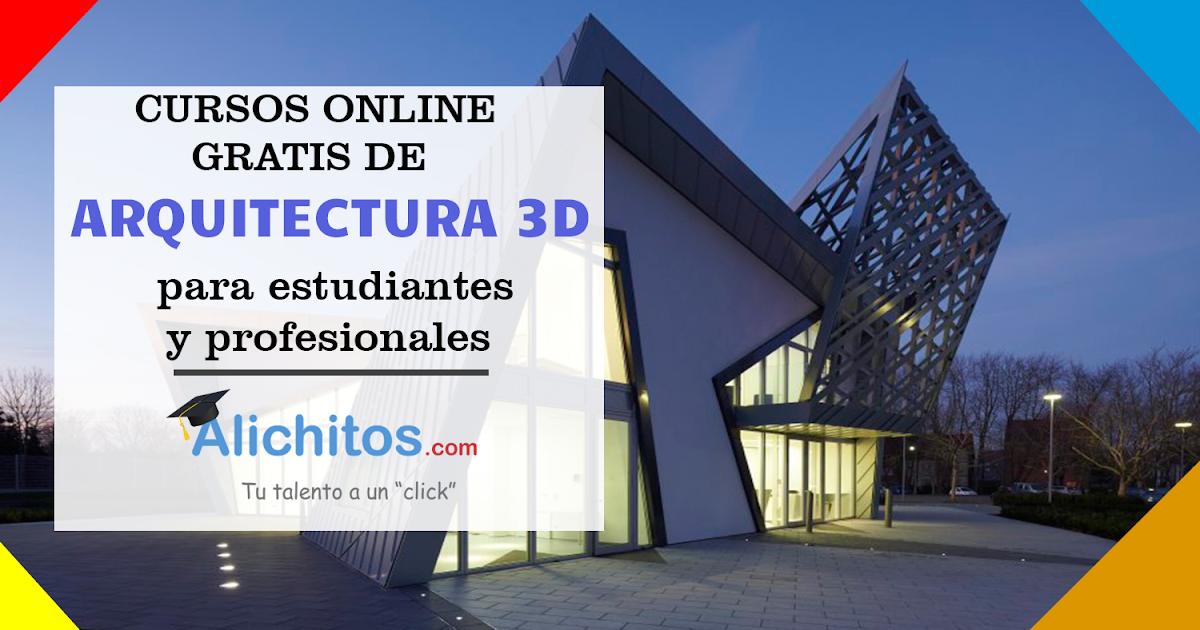 7 cursos online gratis de arquitectura 3d alichitos On arquitectura online gratis