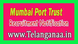 Mumbai Port Trust Recruitment Notification 2016