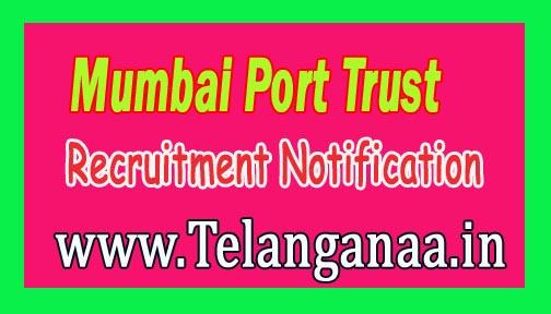 Mumbai Port Trust Recruitment Notification