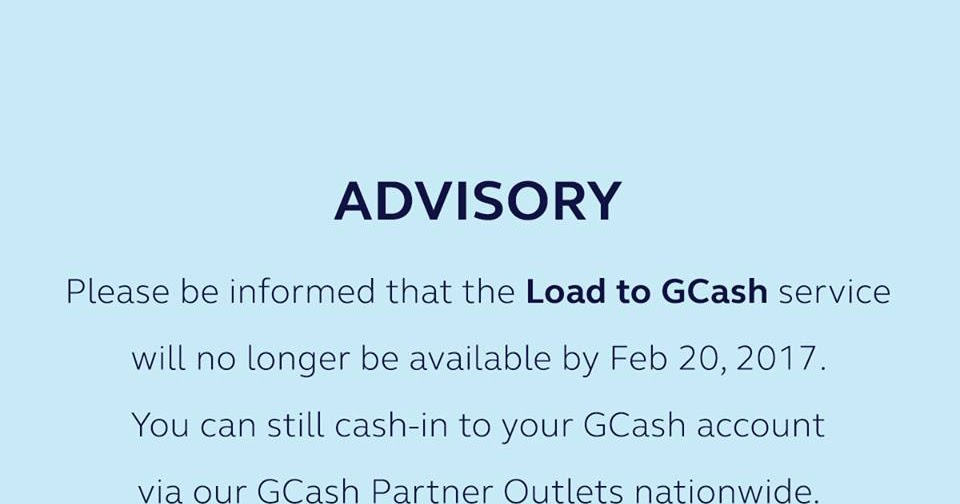 Globe's Load to GCash Service Ended on Feb  20, 2017
