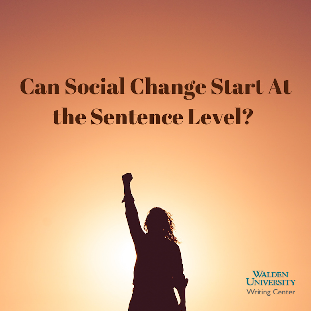 Can Social Change Start At the Sentence Level?
