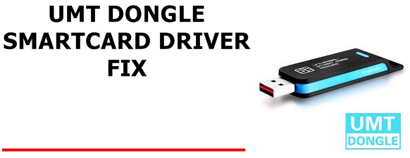 UMT PRO SMART CARD DRIVER NOT FOUND FIX & SOLVED LATEST