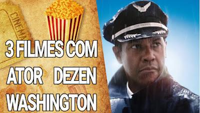 Três filmes para assistir na netflix,com Denzel Washington