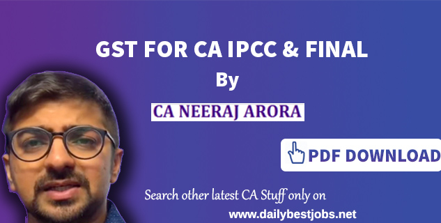 GST For CA IPCC, GST For CA Final, Online GST Learn